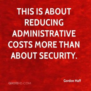 Gordon Haff - This is about reducing administrative costs more than about security.