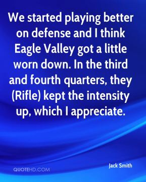 We started playing better on defense and I think Eagle Valley got a little worn down. In the third and fourth quarters, they (Rifle) kept the intensity up, which I appreciate.