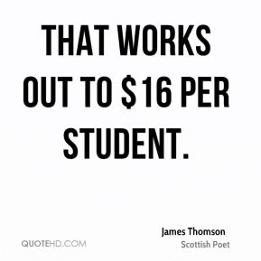 That works out to $16 per student.