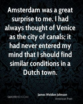 Amsterdam was a great surprise to me. I had always thought of Venice as the city of canals; it had never entered my mind that I should find similar conditions in a Dutch town.