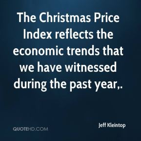 The Christmas Price Index reflects the economic trends that we have witnessed during the past year.