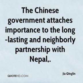 The Chinese government attaches importance to the long-lasting and neighborly partnership with Nepal.