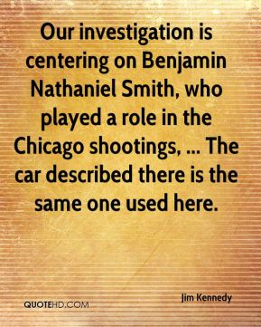 Our investigation is centering on Benjamin Nathaniel Smith, who played a role in the Chicago shootings, ... The car described there is the same one used here.