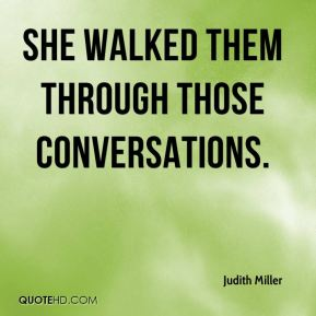 she walked them through those conversations.