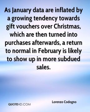 Lorenzo Codogno  - As January data are inflated by a growing tendency towards gift vouchers over Christmas, which are then turned into purchases afterwards, a return to normal in February is likely to show up in more subdued sales.