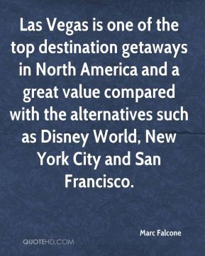 Las Vegas is one of the top destination getaways in North America and a great value compared with the alternatives such as Disney World, New York City and San Francisco.