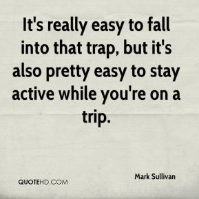 It's really easy to fall into that trap, but it's also pretty easy to stay active while you're on a trip.