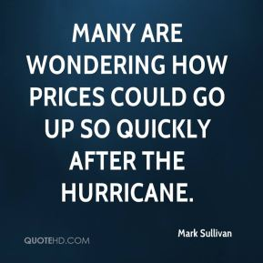 Many are wondering how prices could go up so quickly after the hurricane.