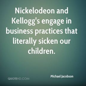 Nickelodeon and Kellogg's engage in business practices that literally sicken our children.