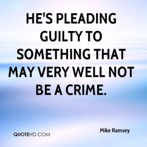 He's pleading guilty to something that may very well not be a crime.