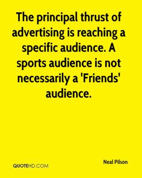 The principal thrust of advertising is reaching a specific audience. A sports audience is not necessarily a 'Friends' audience.