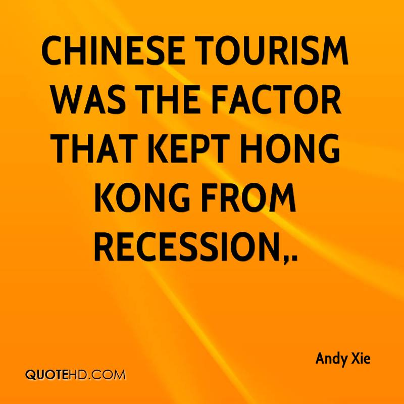 Chinese tourism was the factor that kept Hong Kong from recession.