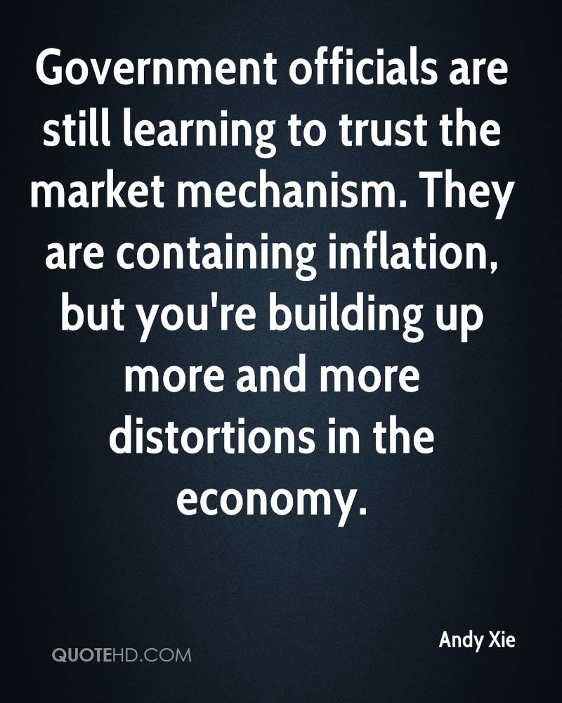 Government officials are still learning to trust the market mechanism. They are containing inflation, but you're building up more and more distortions in the economy.