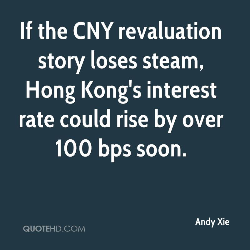 If the CNY revaluation story loses steam, Hong Kong's interest rate could rise by over 100 bps soon.