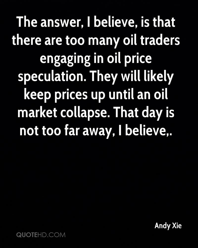 Oil Price Quote Andy Xie Quotes  Quotehd