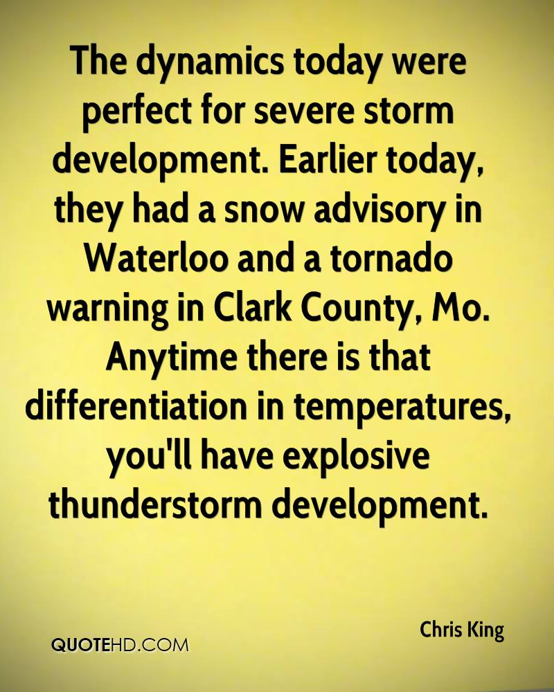 The dynamics today were perfect for severe storm development. Earlier today, they had a snow advisory in Waterloo and a tornado warning in Clark County, Mo. Anytime there is that differentiation in temperatures, you'll have explosive thunderstorm development.