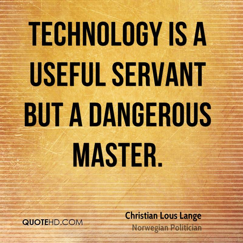 Quotes On Technology Magnificent Christian Lous Lange Technology Quotes  Quotehd