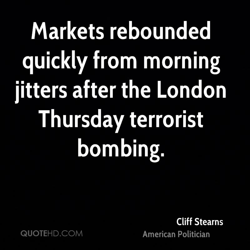 Markets rebounded quickly from morning jitters after the London Thursday terrorist bombing.