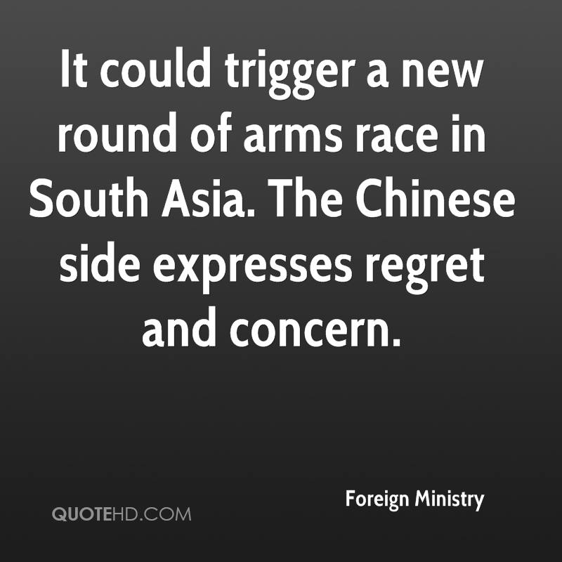 It could trigger a new round of arms race in South Asia. The Chinese side expresses regret and concern.