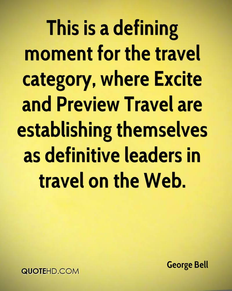 This is a defining moment for the travel category, where Excite and Preview Travel are establishing themselves as definitive leaders in travel on the Web.