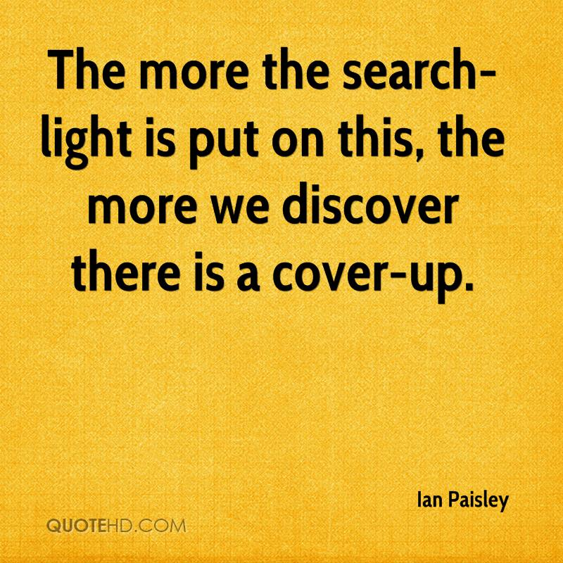 The more the search-light is put on this, the more we discover there is a cover-up.