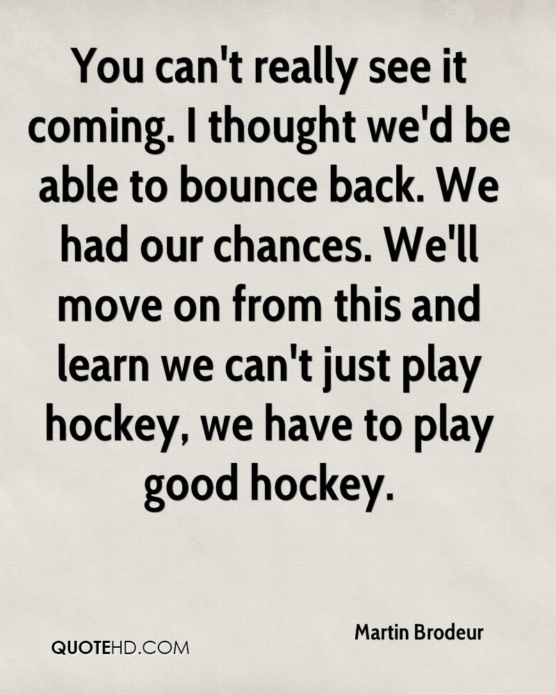 Martin Brodeur Quotes Quotehd