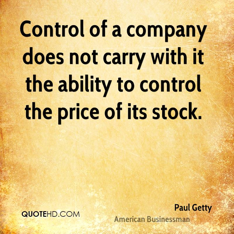 Control of a company does not carry with it the ability to control the price of its stock.