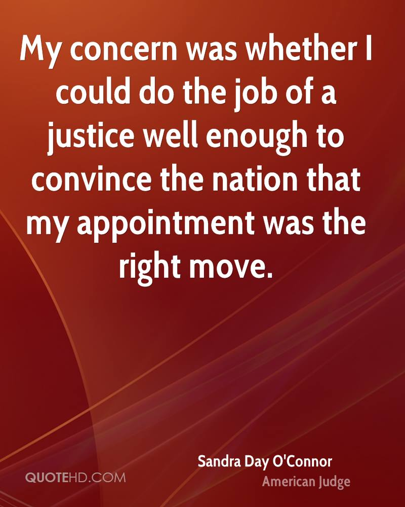 Sandra Day O Connor Quotes Sandra Day O'connor Quotes  Quotehd