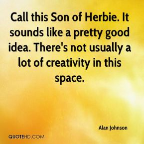 Call this Son of Herbie. It sounds like a pretty good idea. There's not usually a lot of creativity in this space.