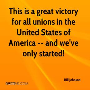 This is a great victory for all unions in the United States of America -- and we've only started!