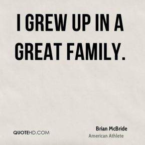 Brian McBride - I grew up in a great family.