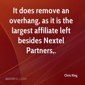 It does remove an overhang, as it is the largest affiliate left besides Nextel Partners.