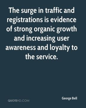 The surge in traffic and registrations is evidence of strong organic growth and increasing user awareness and loyalty to the service.