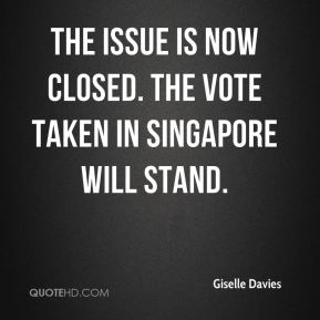 The issue is now closed. The vote taken in Singapore will stand.