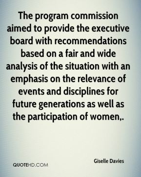 The program commission aimed to provide the executive board with recommendations based on a fair and wide analysis of the situation with an emphasis on the relevance of events and disciplines for future generations as well as the participation of women.