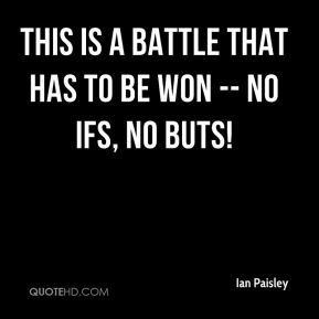 This is a battle that has to be won -- no ifs, no buts!