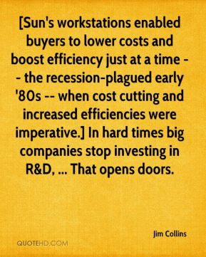 [Sun's workstations enabled buyers to lower costs and boost efficiency just at a time -- the recession-plagued early '80s -- when cost cutting and increased efficiencies were imperative.] In hard times big companies stop investing in R&D, ... That opens doors.