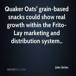 John Sicher  - Quaker Oats' grain-based snacks could show real growth within the Frito-Lay marketing and distribution system.