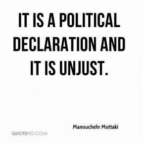 It is a political declaration and it is unjust.