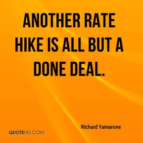 Another rate hike is all but a done deal.