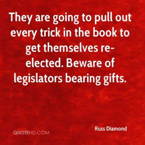 They are going to pull out every trick in the book to get themselves re-elected. Beware of legislators bearing gifts.