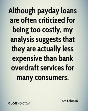 Although payday loans are often criticized for being too costly, my analysis suggests that they are actually less expensive than bank overdraft services for many consumers.