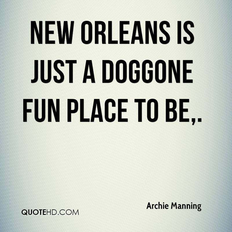 Archie Manning Quotes | QuoteHD