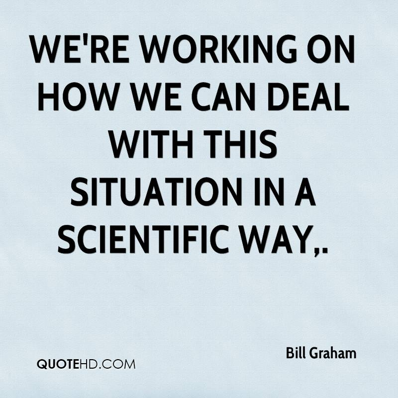 We're working on how we can deal with this situation in a scientific way.