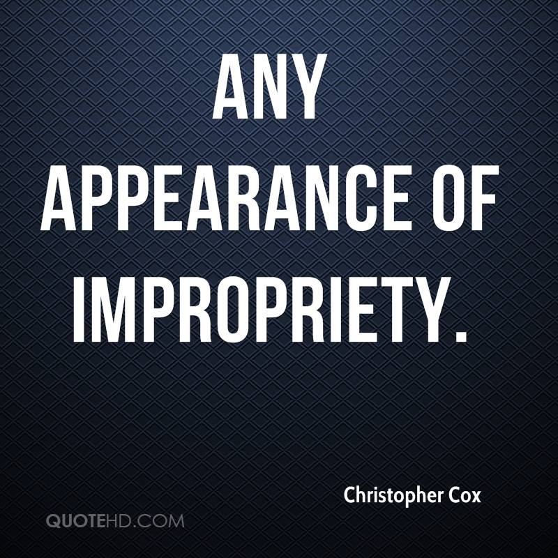 any appearance of impropriety.