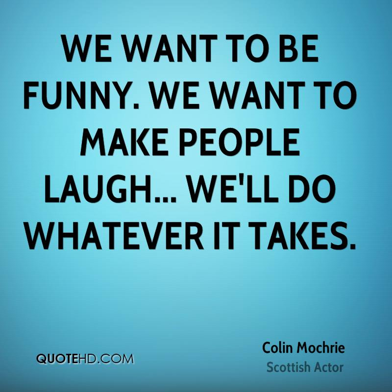 Making Fun Of People Quotes: Colin Mochrie Funny Quotes