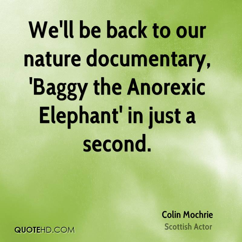 Back To Nature Quotes: Colin Mochrie Nature Quotes