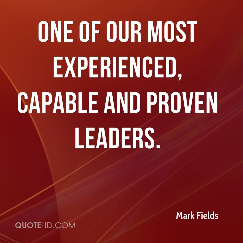 one of our most experienced, capable and proven leaders.