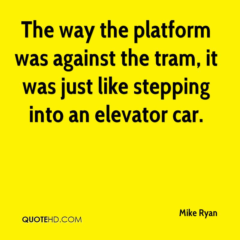 The way the platform was against the tram, it was just like stepping into an elevator car.