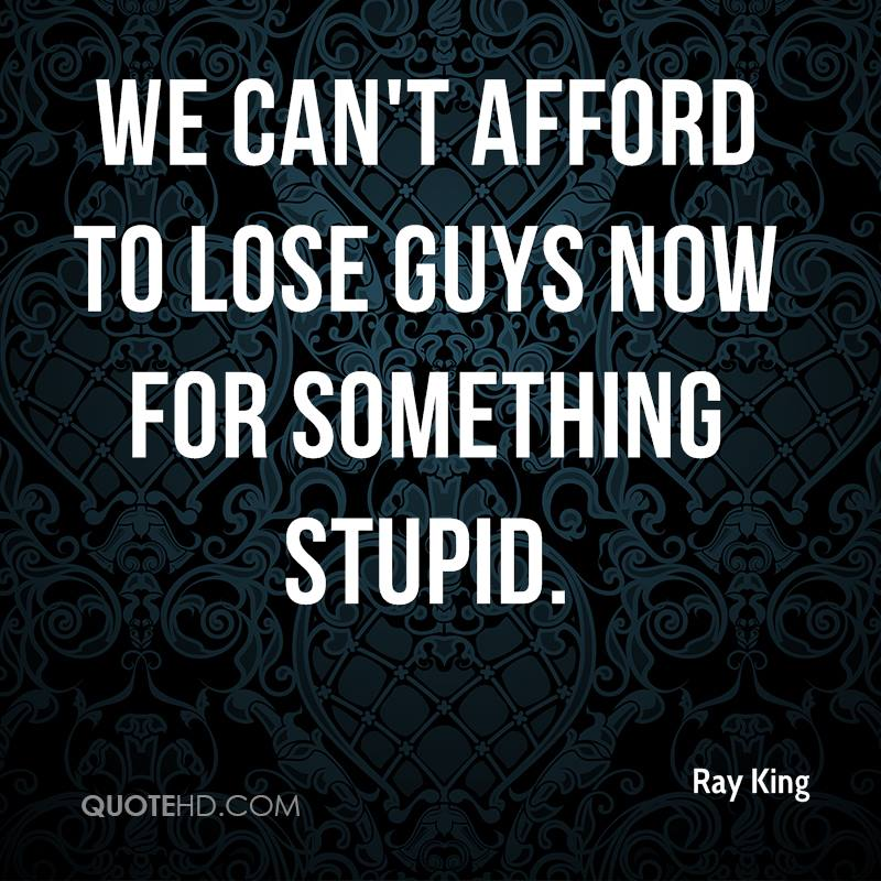 Ray King Quotes | QuoteHD